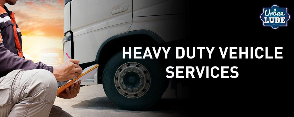 Heavy Duty Vehicle Services