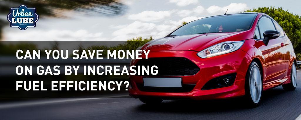 Increase Fuel Efficiency