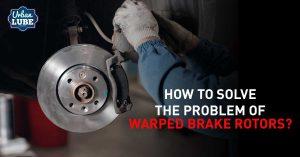 warped brake rotors